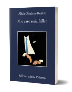 Mio caro serial killer di Alicia Gimenez-Bartlett