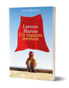 Un ragazzo normale di Lorenzo Marone